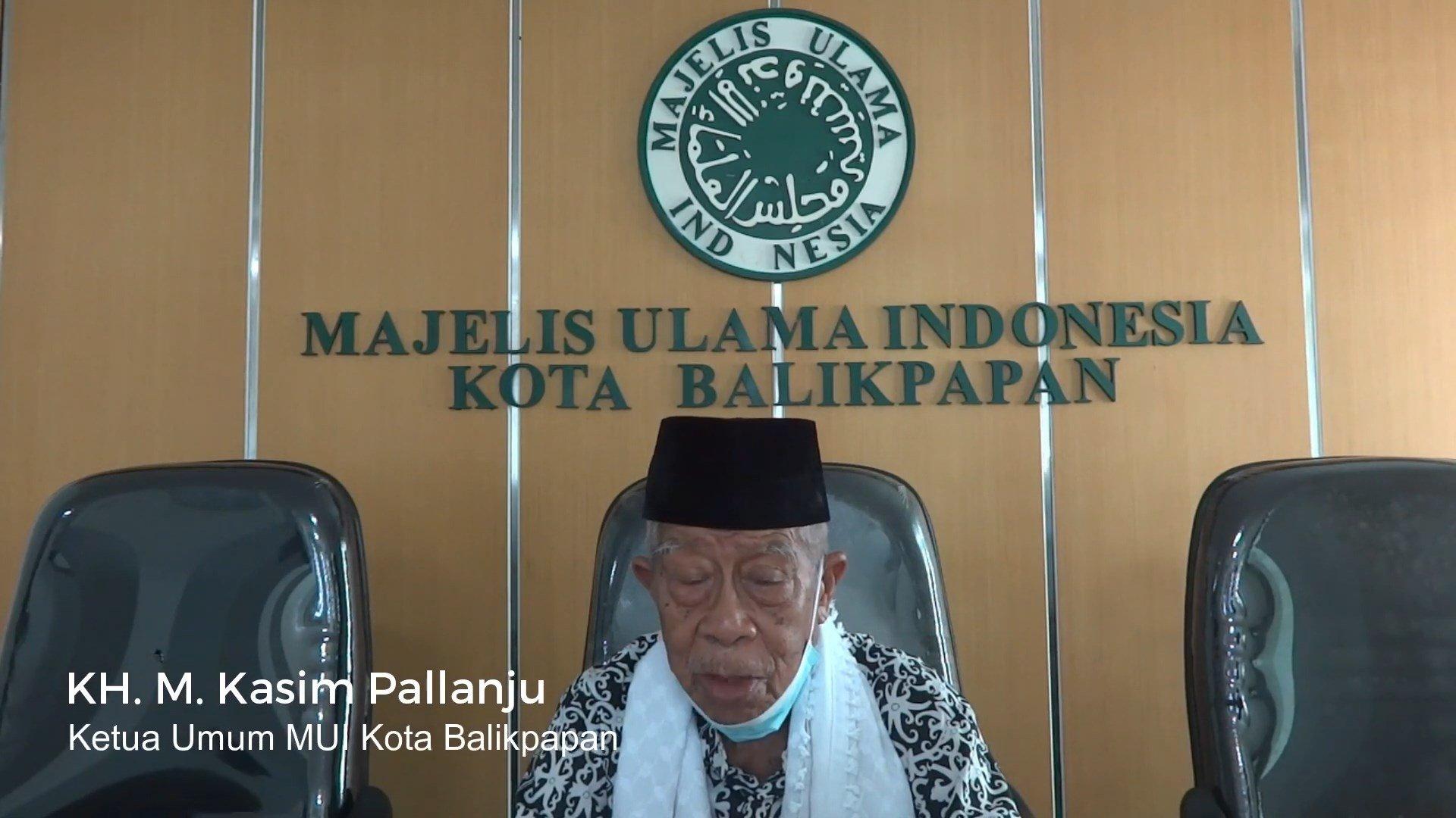 Ketua Umum MUI Kota Balikpapan KH Muhammad Kasim Pallanju mengucapkan selamat dan sukses MUNAS IX LDII di Jakarta, 7-8 April 2021.